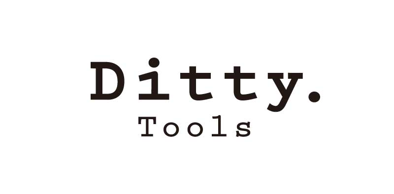 Ditty Tools